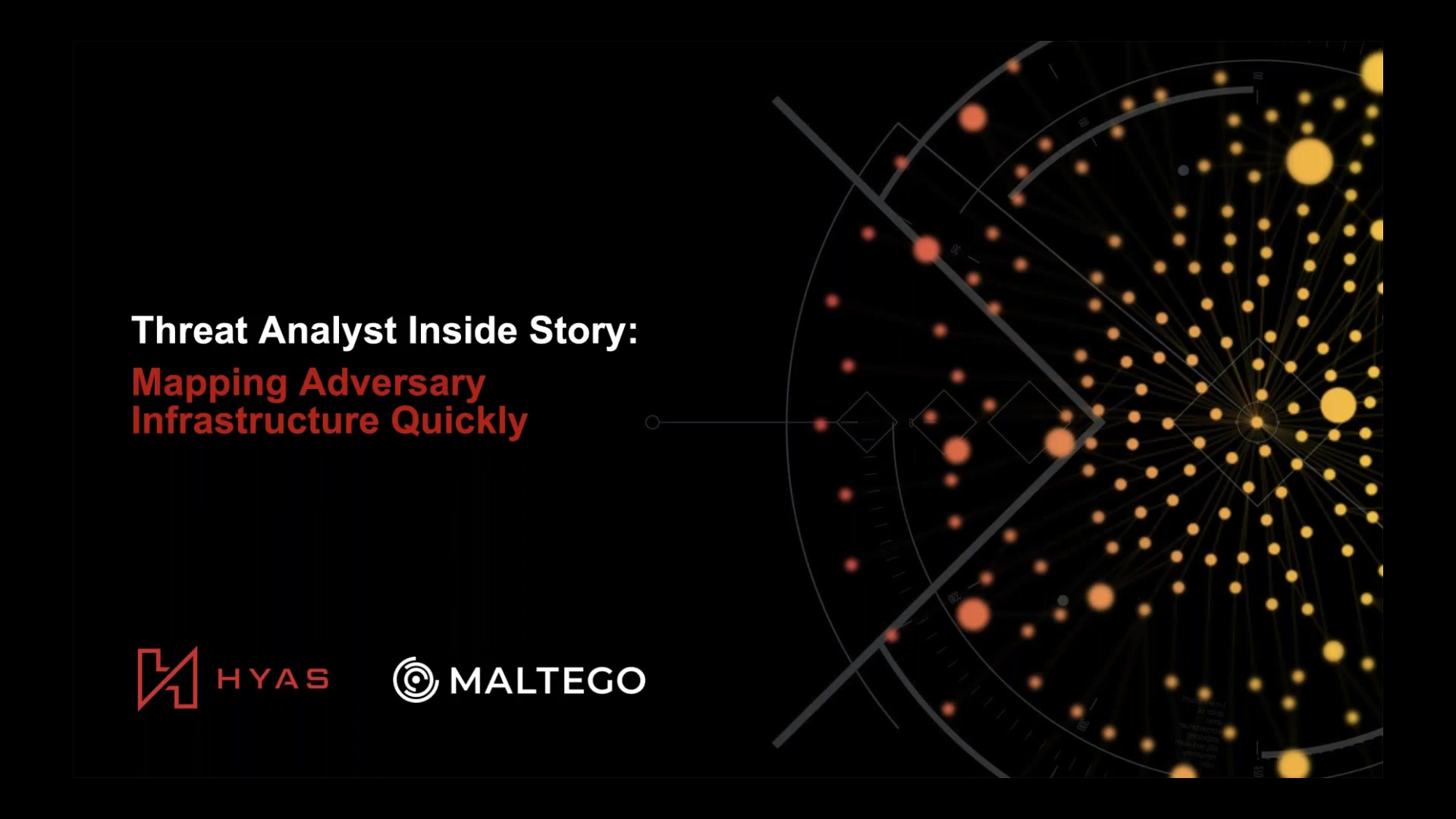 Webinar - Mapping Adversary Infrastructure with HYAS and Maltego-thumb